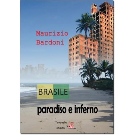Brasile: paradiso e inferno *EBOOK