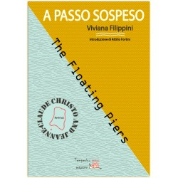 A passo sospeso - The Floating Piers Christo and Jeanne-Claude*LIBRO