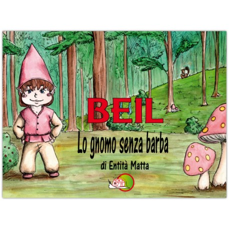 Beil lo gnomo senza barba*EBOOK