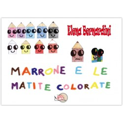 Marrone e le matite colorate*LIBRO