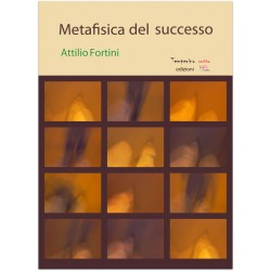 Metafisica del successo *LIBRO