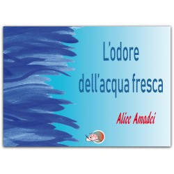 L'odore dell'acqua fresca*EBOOK