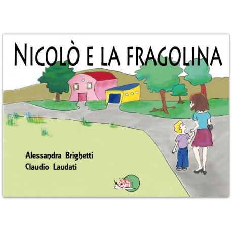 Nicolò e la fragolina* LIBRO