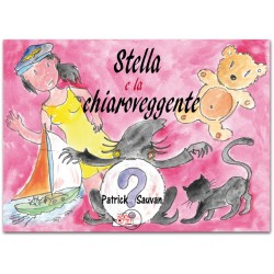 Stella e la chiaroveggente * EBOOK ILLUSTRATO