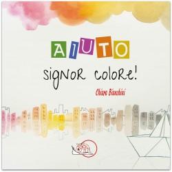 Aiuto, Signor Colore! * EBOOK ILLUSTRATO