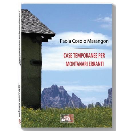 Case temporanee per montanari erranti * LIBRO