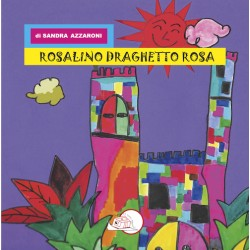 Rosalino draghetto rosa* EBOOK ILLUSTRATO