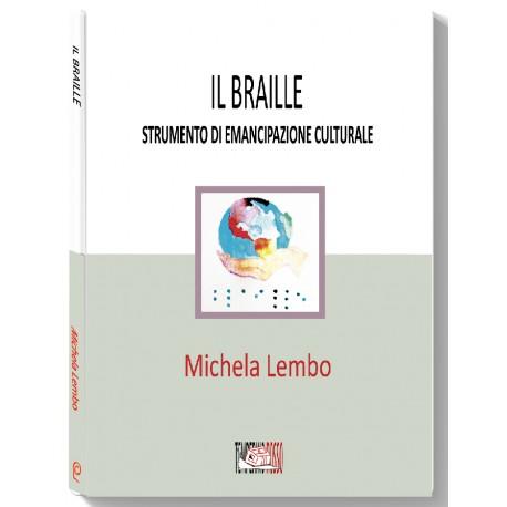 Il Braille strumento di emancipazione culturale*LIBRO