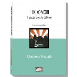 Hikikomori il viaggio bloccato dell'eroe