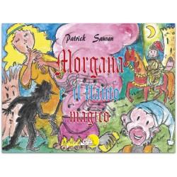 Morgana e il flauto magico* LIBRO ILLUSTRATO